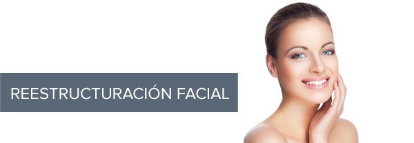Reestructuración Facial